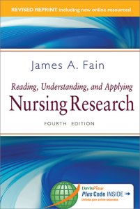 Reading, Understanding, and Applying Nursing Research James Fain