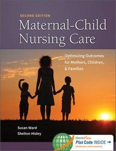 Maternal-Child Nursing Care Susan Ward