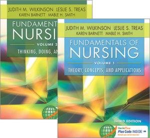 Fundamentals of Nursing Judith Wilkinson Leslie Treas